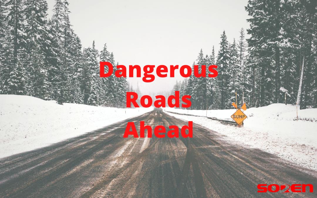 Dangerous Roads Ahead