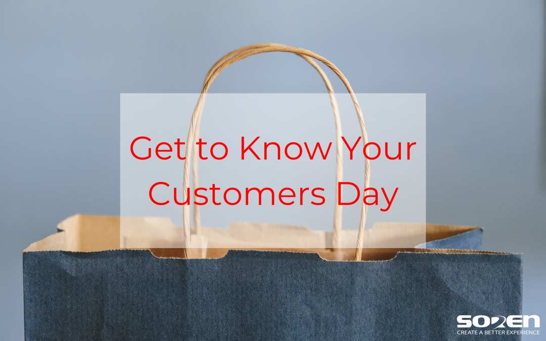 Get to Know Your Customers Day – January 2021