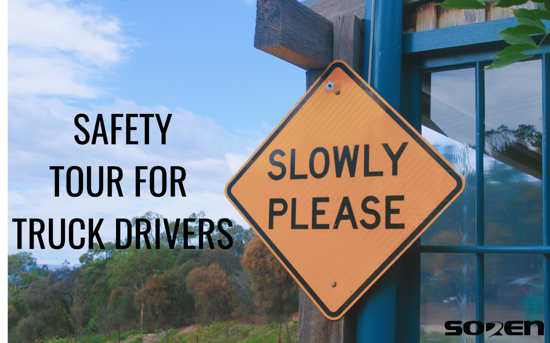 Safety Tour for Truck Drivers