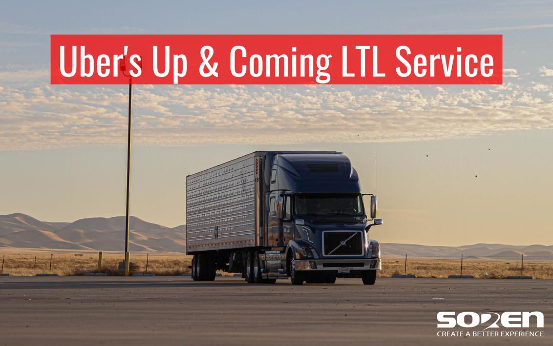 Uber's Up & Coming LTL Service