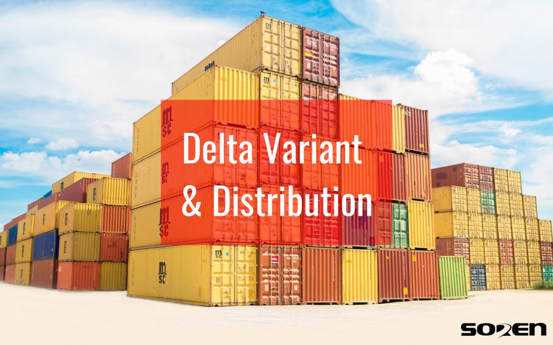 Delta Variant & Distribution